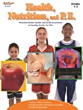 Health, Nutrition, and P. E., STECK-VAUGHN, 1419023578