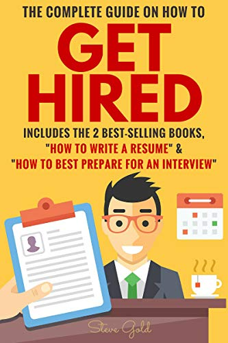 Get Hired: The Complete Guide On How To Get Hired (Best Careers For Midlife Career Changers)
