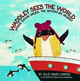 Waddley Sees The World: Upside Down Under: The Adventure