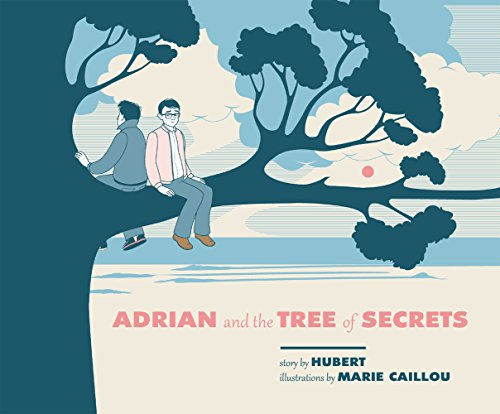 Adrian and the Tree of Secrets by [Hubert]