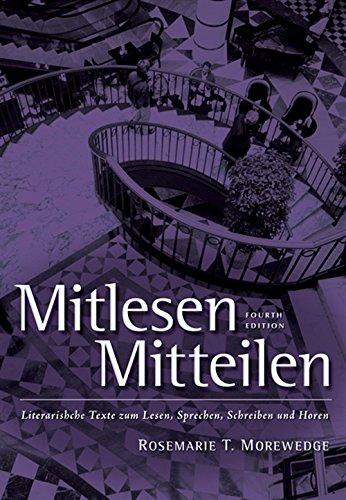 Mitlesen Mitteilen: Literarische Texte zum Lesen, Sprechen, Schreiben und Hören (with Audio CD) (World Languages)