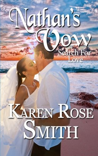 Download Nathan's Vow (Search For Love) (Volume 1) pdf