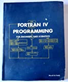 img - for Fortran IV Programming for Engineer and Scientists book / textbook / text book