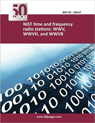 Buy NIST time and frequency radio stations: WWV, WWVH, and WWVB Book