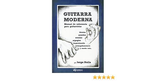 NEILA Jorge - Guitarra Moderna Manual de referencia para ...