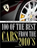 100 of the Best Cars from The 2010, Alex Trost and Vadim Kravetsky, 1492125768