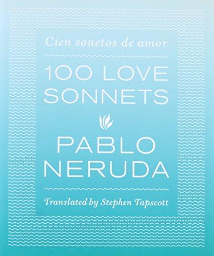 100 Love Sonnets: Cien Sonetos de Amor