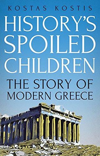 F.r.e.e History's Spoiled Children: The Story of Modern Greece<br />EPUB