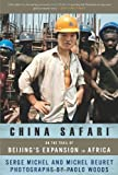 China Safari, Serge Michel and Michel Beuret, 1568586140