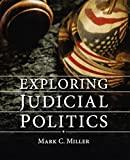 Exploring Judicial Politics 1st Edition
