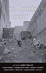 St. Louis Noir (Akashic Noir)