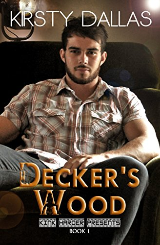 Decker's Wood by Kirsty Dallas