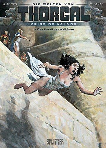 Thorgal - Die Welten von Thorgal: Kriss de Valnor. Band 2: Das Urteil der Walküren