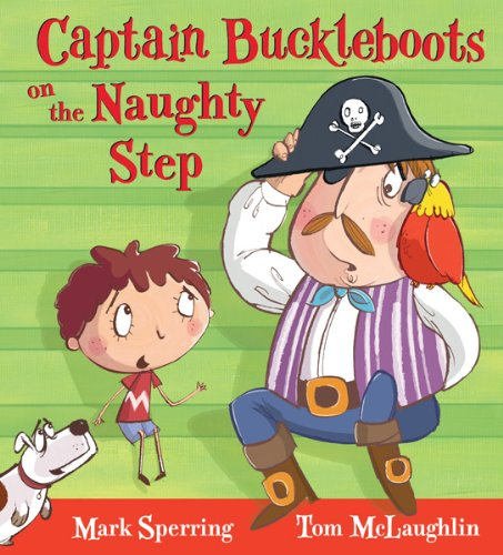 - Captain Buckleboots on the Naughty Step
