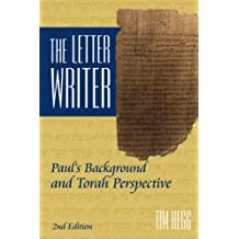 The Letter Writer: Paul's Background and Torah Perspective
