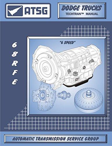 ATSG 68RFE Manual DODGE Transmission Repair Manual (68RFE Gasket 68RFE  Rebuild Kit 68RFE Transmission Pan 68RFE Transmission Filter Best Repair  Book