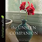 img - for The Unseen Companion: God With the Single Mother book / textbook / text book