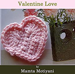 Valentine Love A Crochet Heart Applique Pattern A Cute
