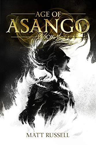 Age of Asango: Book I