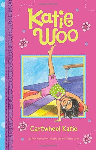 Cartwheel Katie (Katie Woo)