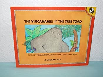 The Vingananee and the Tree Toad: A Liberian Tale 0670822779 Book Cover