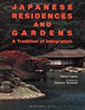 Japanese Residences and Gardens, Fujioka, Michio, 4770019777