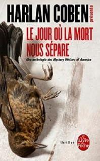 Le jour où la mort nous sépare : une anthologie des mystery writers of America, Coben, Harlan (Ed.)