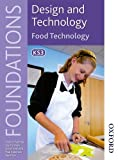 img - for Design and Technology Foundations Food Technology Key Stage 3 (Design & Technology Foundation) book / textbook / text book