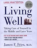 Living Well, James F. Fries, 0738204242