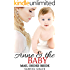 Mail Order Bride Romance: Anne And The Baby: (A Clean Historical Baby Inspirational Western Romance) (New Adult Short Stories)