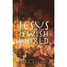 Jesus in the Jewish World