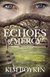 Echoes of Mercy: A Lowcountry Novel