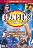 Classic Superstars of Wrestling: Champions of the Squared Circle by Jeff Jarrett