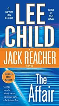 The Affair: A Jack Reacher Novel by [Child, Lee]