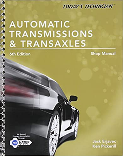 Automatic Transmissions and Transaxles Shop Manual Today S Technician