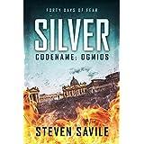 Silver: An Ogmios Thriller (Codename: Ogmios Book 1)