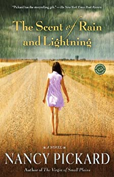 The Scent of Rain and Lightning: A Novel by [Pickard, Nancy]