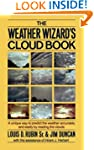 The Weather Wizard's Cloud Book: A Un...