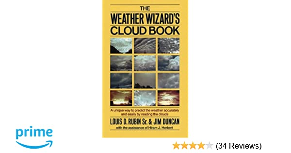 The Weather Wizard's Cloud Book: A Unique Way to Predict the