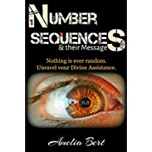 Number Sequences and their Messages: Unravel your Divine Assistance