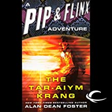 The Tar-Aiym Krang: A Pip & Flinx Adventure Audiobook by Alan Dean Foster Narrated by Stefan Rudnicki