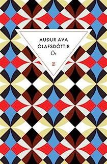 Ör, Audur Ava Olafsdottir