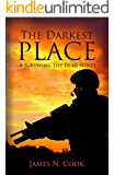 The Darkest Place (Surviving the Dead Book 5)