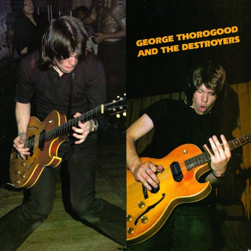 Price comparison product image George Thorogood and The Destroyers