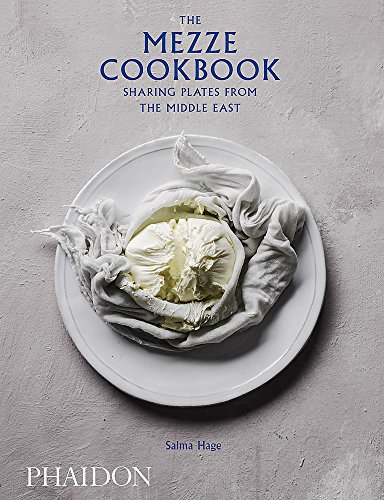 The Mezze Cookbook: Sharing Plates from the Middle East by Salma Hage