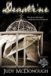 Deadline (The Bayou Secrets Saga Book 1)