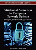 img - for Situational Awareness in Computer Network Defense: Principles, Methods and Applications book / textbook / text book