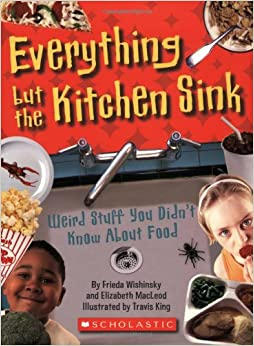 Everything But the Kitchen Sink: Weird Stuff You Didn\'t Know About ...