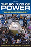 The Politics of Power : A Critical Introduction to American Government, Katznelson, Ira and Kesselman, Mark, 0393919447