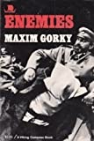 Enemies, Maxim Gorky, 0670003735